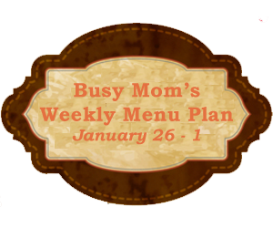 Busy Moms Weekly Meal Plan 2 copy