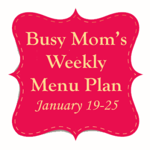 Busy Moms Weekly Meal Plan copy